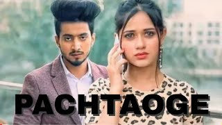 pachtaoge | mr faisu || zannat jubair ||   Arijit singh || full song  2019