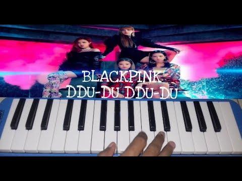 DDU-DU DDU-DU - BLACKPINK ~~ Pianika Cover - Tika Dewi Indriani