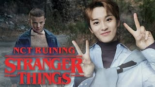 Literally just NCT ruining stranger things for two minutes
