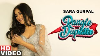 Sara Gurpal (Outfit)   Rangle Dupatte   Dilpreet Dhillon   Desi Crew Vol1   New Songs 2019