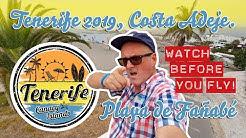 Costa Adeje - Tenerife 2019 - Playa de Fañabé - WATCH BEFORE YOU FLY!