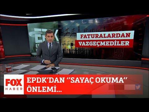 EPDK'dan ''sayaç Okuma'' önlemi... 3 Nisan 2020 Fatih Portakal Ile FOX Ana Haber