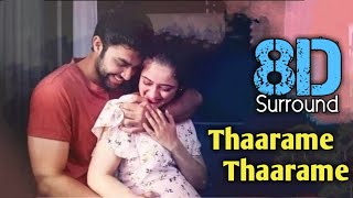Thaarame Thaarame 8D | Kadaram Kondan | Sid Sriram | Akshara Haasan | Ghibran | 8D BeatZ