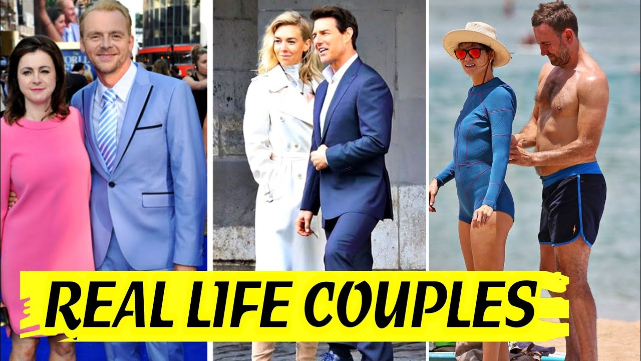 Real Life couples of Mission Impossible : Fallout Cast Actor & Actresses