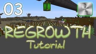 Minecraft Regrowth Modpack - Regrowth Tutorial Series - Ep 3 - Agricraft Tutorial