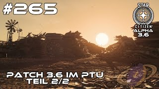 Star Citizen #265 Patch 3.6 Teil 2 - incl. P-72, Scrapyards & Hacking [Deutsch]