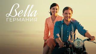 Bella Германия ► 2 серия ► Драма, минисериал