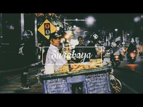 Surabaya - Cinematic Video