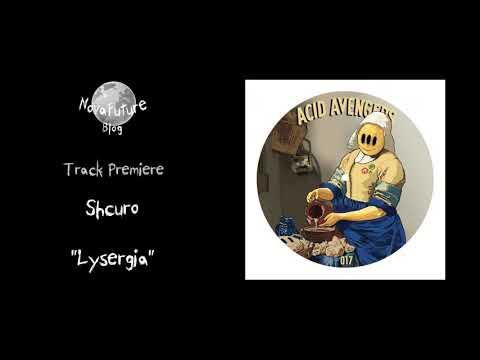 Shcuro - Lysergia [AAR017 | Acid Avengers | Premiere]