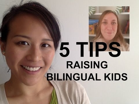 5 EXPERT TIPS FOR RAISING BILINGUAL KIDS