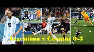Argentina vs Croatia 0 3 Football Match 2018 | FIFA World Cup 2018