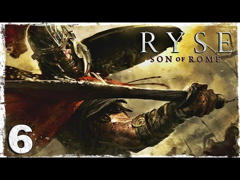 Смотреть прохождение игры Ryse: Son of Rome. #6: Вождь минотавров.