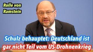 Martin Schulz (SPD) & Co kennen nicht Deutschlands Rolle im US-Drohnenkrieg #Ramstein