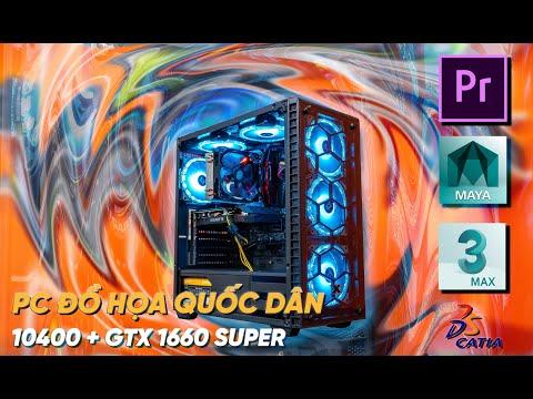 PC Đồ Hoạ Quốc Dân Với CPU I5 10400 + GTX 1660S - 17 Triệu | Edit Video 4k, Dựng Hình, Render 3D