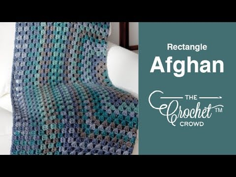 How to Crochet A Rectangular Granny Afghan: 🍰  Caron Tea Cakes