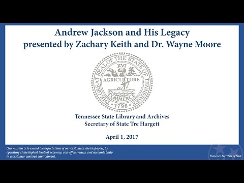 Library and Archives Workshop: Andrew Jackson and his Legacy