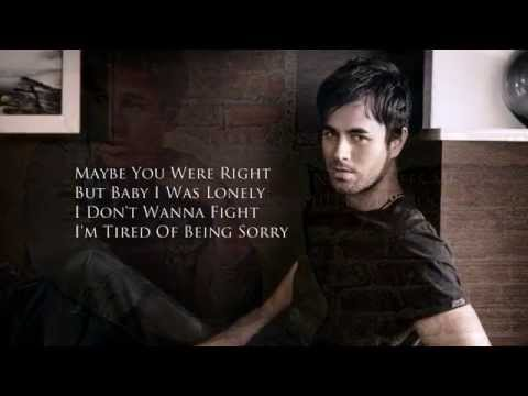 Enrique Iglesias - Tired Of Being Sorry Lyrics HD Alternative Version