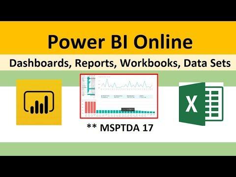 msptda-17:-power-bi-online:-dashboards,-reports,-excel-workbooks,-data-sets.