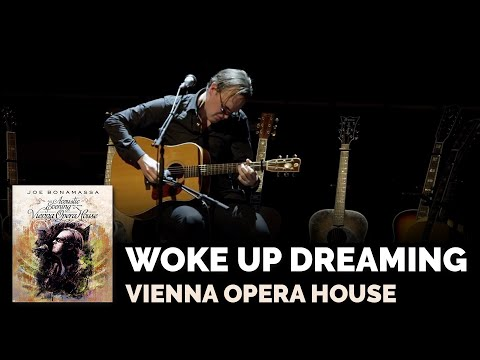 "Joe Bonamassa - ""Woke Up Dreaming"" - Vienna Opera House"