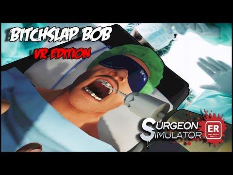 BOB HAD A ROUGH TIME ► SURGEON SIMULATOR ER VR - HTC VIVE
