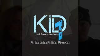 Kid1 feat. Tommi Läntinen - Poika Joka Pelkäs Pimeää, [BL®] Video