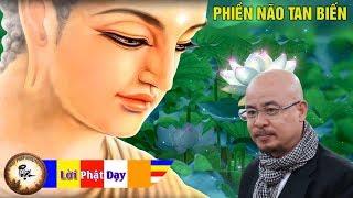 Tiền nhiều để làm gì? Nghe Lời Phật dạy Phiền Não Tan Biến - Ai đang Mệt Mỏi Khổ Đau nên nghe 1 lần