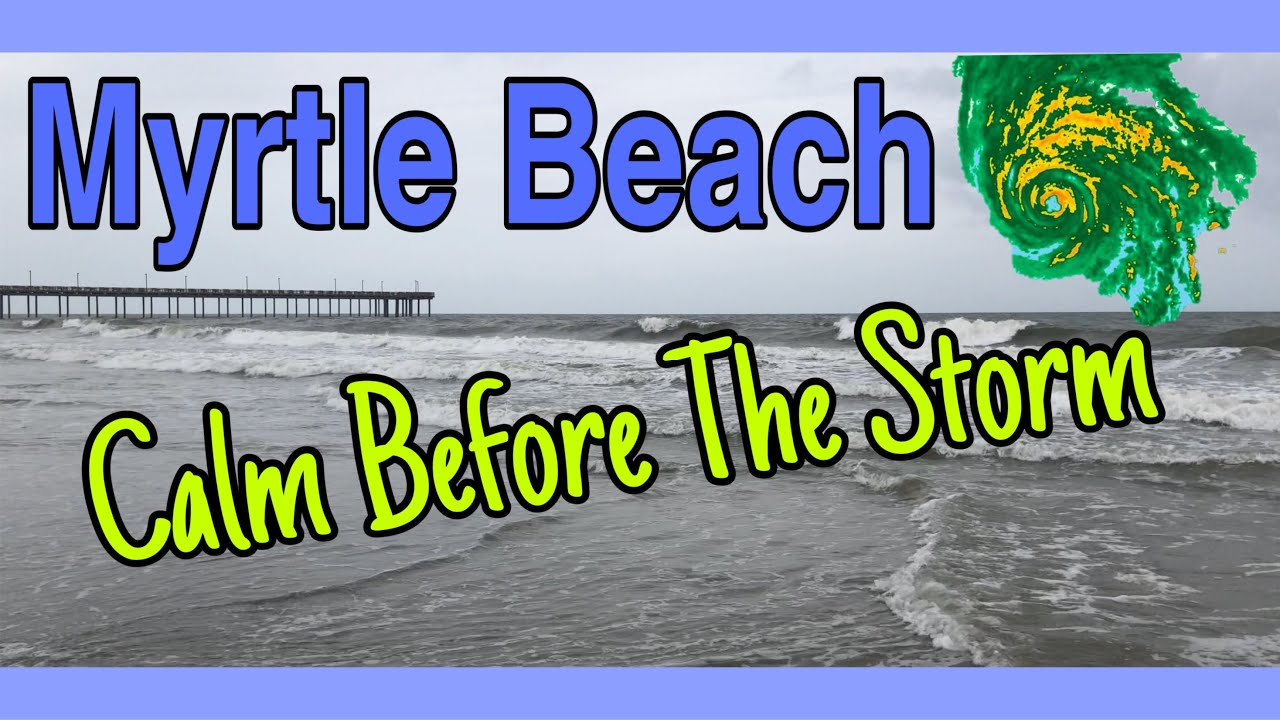 Calm Before The Storm - Myrtle Beach Before TS/ Hurricane Isaias