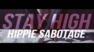 Stay High Instrumental- Hippie Sabotage (sped up)