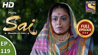 Mere Sai - Ep 119 - Full Episode - 12th March, 2018
