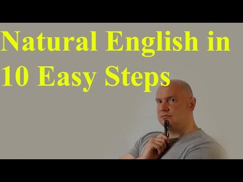 Natural English in 10 easy steps