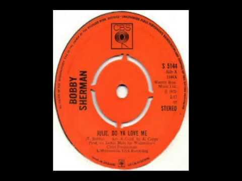 Bobby Sherman - Julie  Do Ya Love Me (1970) Mp3