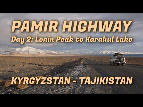 Pamir Highway from Kyrgyzstan to Tajikistan: Day 2 Lenin Peak to Karakul Lake