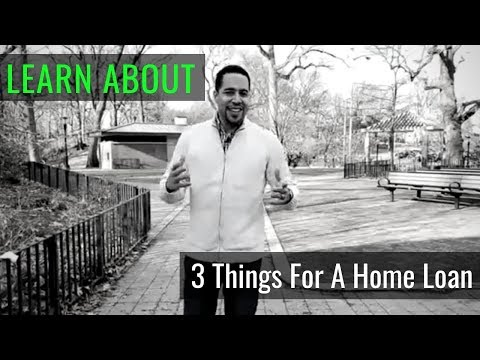3-things-you'll-need-for-a-home-loan