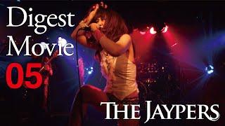 THE JAYPERS / Digest Movie[vol.5]