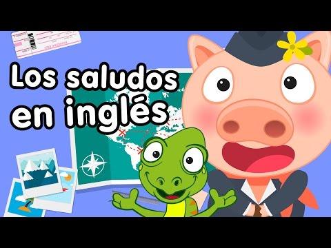 Saludos en inglés - Canciones infantiles