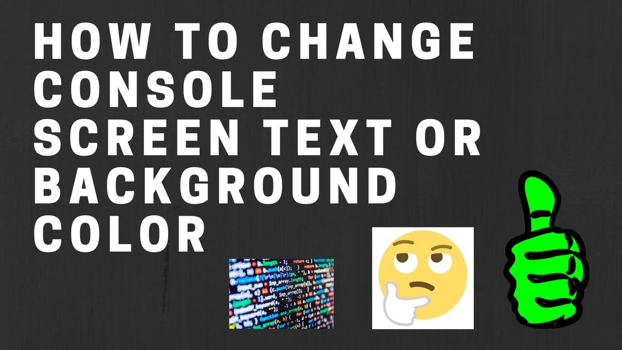 C change background image - How To Change Console Screen Text Or Background Color In C Or C Youtube