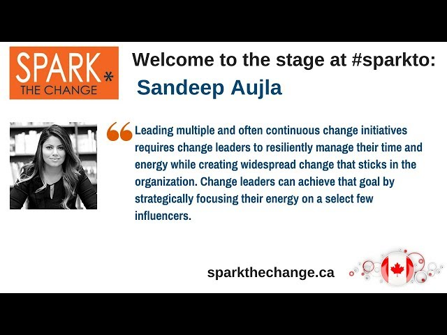 Spark the Change Toronto with Sandeep Aujla