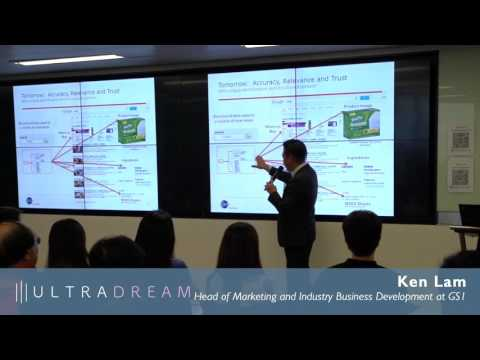 Ken Lam - Head of Marketing and Industry Business Development at GS1  - Ultradream Day 1