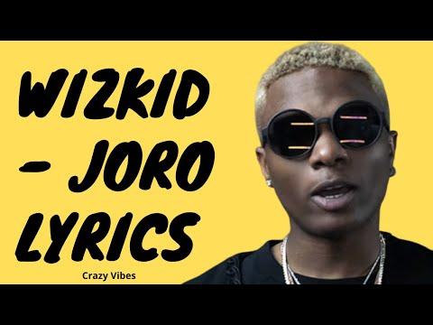 wizkid---joro-(lyrics)