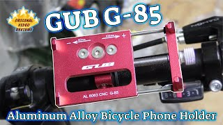 GUB G-85 Aluminum Alloy Bicycle Phone Holder‎ Review