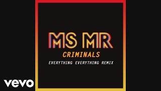Скачать MS MR Criminals Everything Everything Remix Pseudo