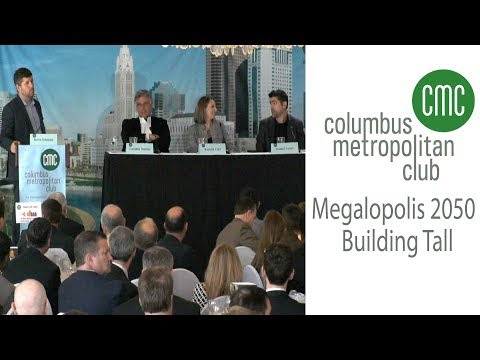 The Columbus Metropolitan Club: Megalopolis 2050: Building Tall
