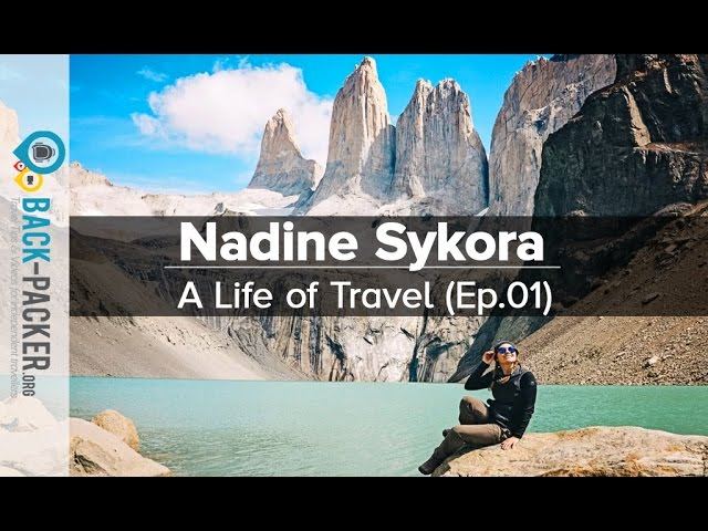 Traveling The World As A Youtuber Nadine Sykora A Life Of Travel Ep 1