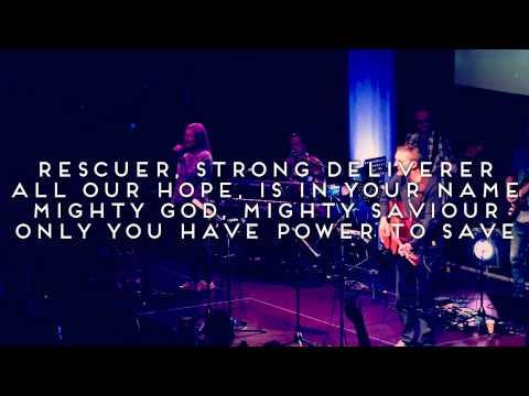 Rescuer - Official Lyric Video - Live Vineyard Worship [taken from Waterfalls]