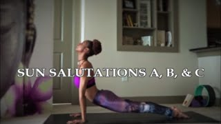 {How To} Sun Salutations A, B, & C Flow Sequences