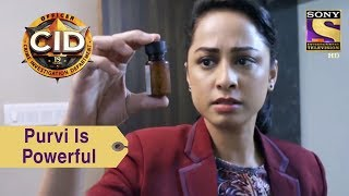 Your Favorite Character | Purvi Is Powerful | CID
