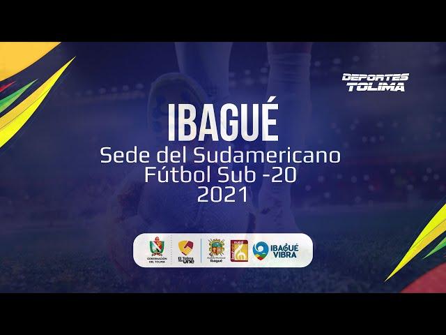 Campeonato Sudamericano de Fútbol Sub-20 de 2021   Sede Ibagué