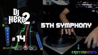DJ Hero 2 - 5th Symphony 100% FC (Expert)