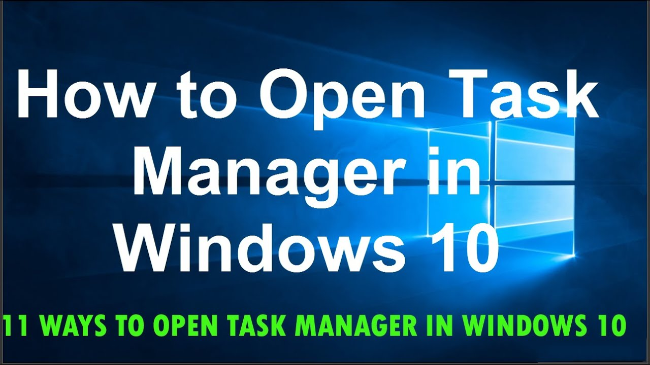 How to open task manager in windows 10 11 ways to open task how to open task manager in windows 10 11 ways to open task manager in windows 10 ccuart Gallery