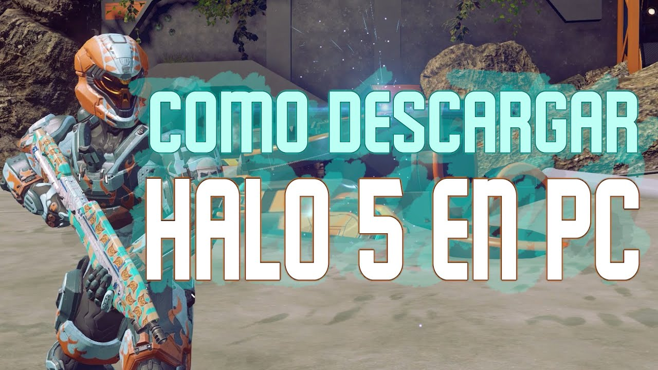Download Como instalar Halo 5: Forge (Halo 5 en PC) 2021